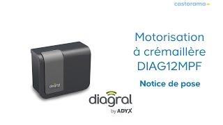 Notice de montage motorisation portail coulissant à crémaillère DIAG12 DIAGRAL (648614) Castorama