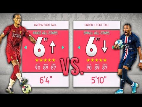 Over 6 Foot ALL-STARS vs. Under 6 Foot ALL-STARS! - FIFA 20 Career Mode