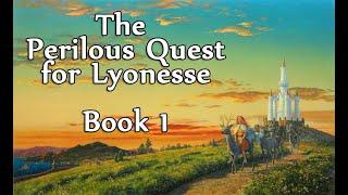 The Perilous Quest for Lyonesse - Books 1 & 2