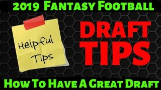 2019 Fantasy Football Draft Strategy Rankings - Top 10 Helpful Tips To Have A Great Draft