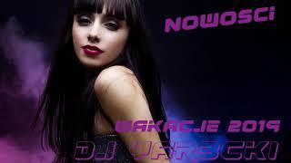 DJ YAR3CKI - SKLADANKA NOWOSCI DISCO POLO - Wakacje 2019