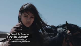 Chila Jatun - Me Cansé de Amarte ( Video Clip Oficial 2016 ) 4K