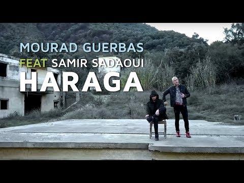 Mourad Guerbas Ft Samir Saadaoui - Haraga (Official Music Video)