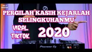 Download lagu DJ PERGILAH KASIH KEJARLAH SELINGKUHANMU 2020 VIRAL TIKTOK REMIX FULL BASS