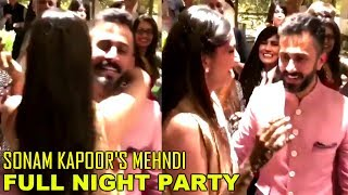 Sonam Kapoor & Anand Ahuja's ROMANTIC DANCE in MEHNDI Ceremony  Sonam Kapoor MEHNDI Full Night Party