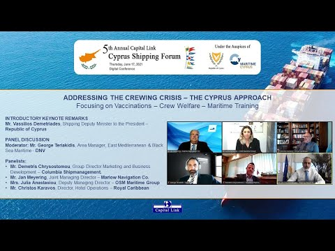 2021 5th Annual Capital Link Cyprus Shipping Forum–Addressing The Crewing Crisis The Cyprus Approach