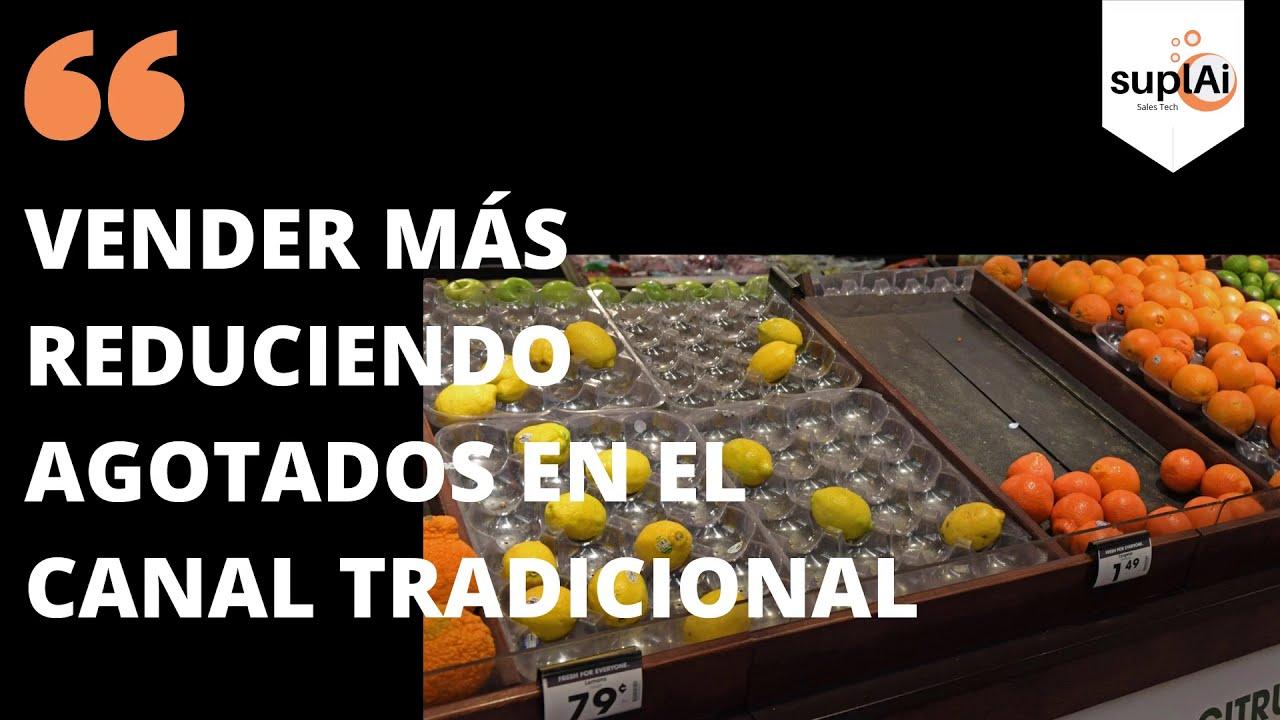 Canal Tradicional y Analítica: ¿cómo identificar tiendas en riesgo de generar agotados?