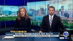 Patrick Frazee pleads not guilty