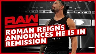 WWE Raw Feb. 25, 2019 Full Show Review & Results ROMAN REIGNS ANNOUNCES HIS LEUKEMIA IS IN REMISSION