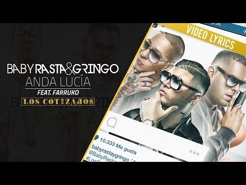 Baby Rasta y Gringo Feat Farruko - Anda Lucia (Los Cotizados)