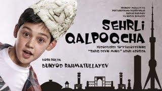 Sehrli Qalpoqcha (uzbek film - official HD)