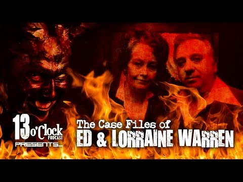 Episode 38 - Case Files of Ed and Lorraine Warren