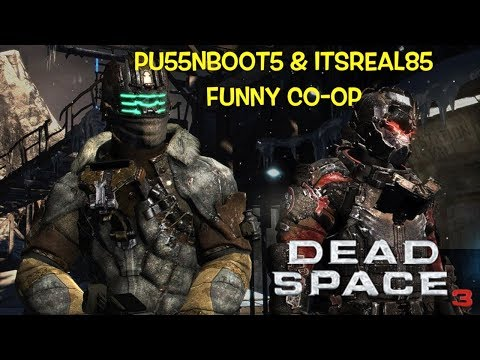 "FUNNY ""DEAD SPACE 3"" CO-OP GAMEPLAY W/PU55NBOOT5"