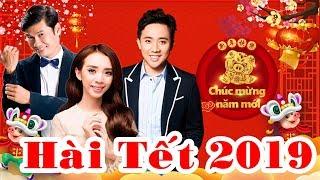 Hài Tết 2019 - Hài Trấn Thành mới | Hài KÉN RỂ - Hài Tiết Cương, Trấn Thành, Thu Trang