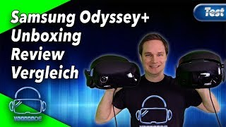 Die Samsung Odyssey+ - Unboxing, Review und Vergleich! + 299$ Black Friday Deal! [Virtual Reality]
