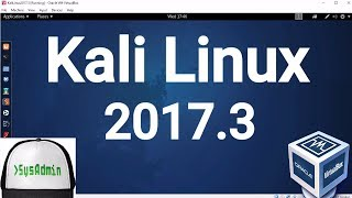 Kali Linux 2017.3 Installation + Guest Additions + Overview on Oracle VirtualBox [2017]