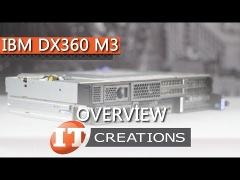 IBM System X iDataPlex DX360 M3 Computer Server Overview ( IT Creations, Inc )