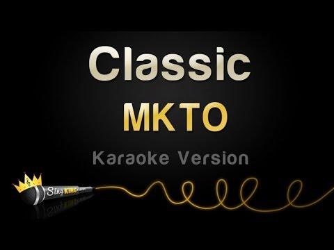 MKTO - Classic (Karaoke Version)