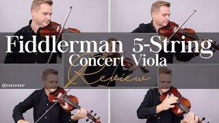 Fiddlerman Concert 5-String Viola Review