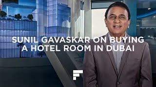 Sunil Gavaskar on Buying a Hotel Room in Dubai