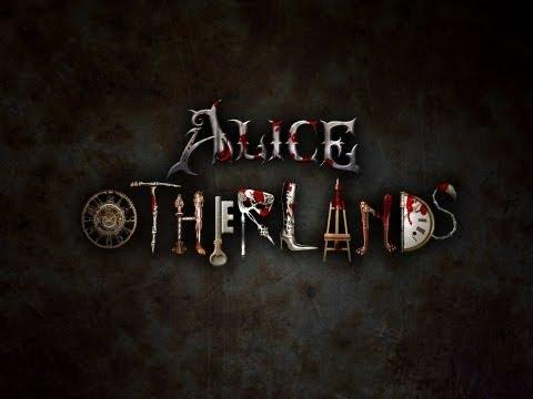 Alice: Otherlands Official Kickstarter Trailer [HQ]