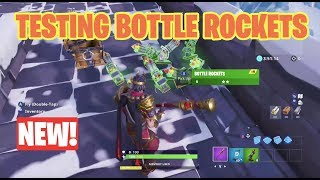 Testing New Bottle Rockets Item Out Strength Test and More! Fortnite Battle Royale