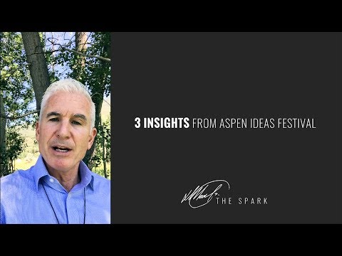 The Spark | Three insights from Aspen Ideas Festival for experience designers