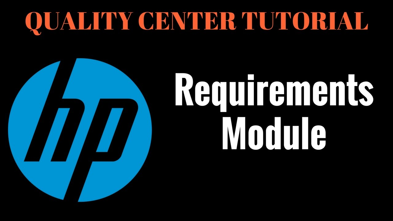 Requirements Module - HP ALM /Quality Center Tutorial #3