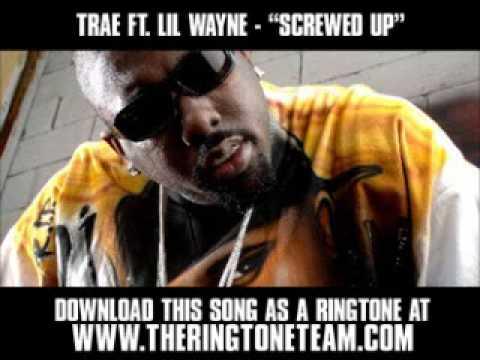 Trae ft. Lil Wayne - Screwed Up [ New Video + Lyrics + Download ]