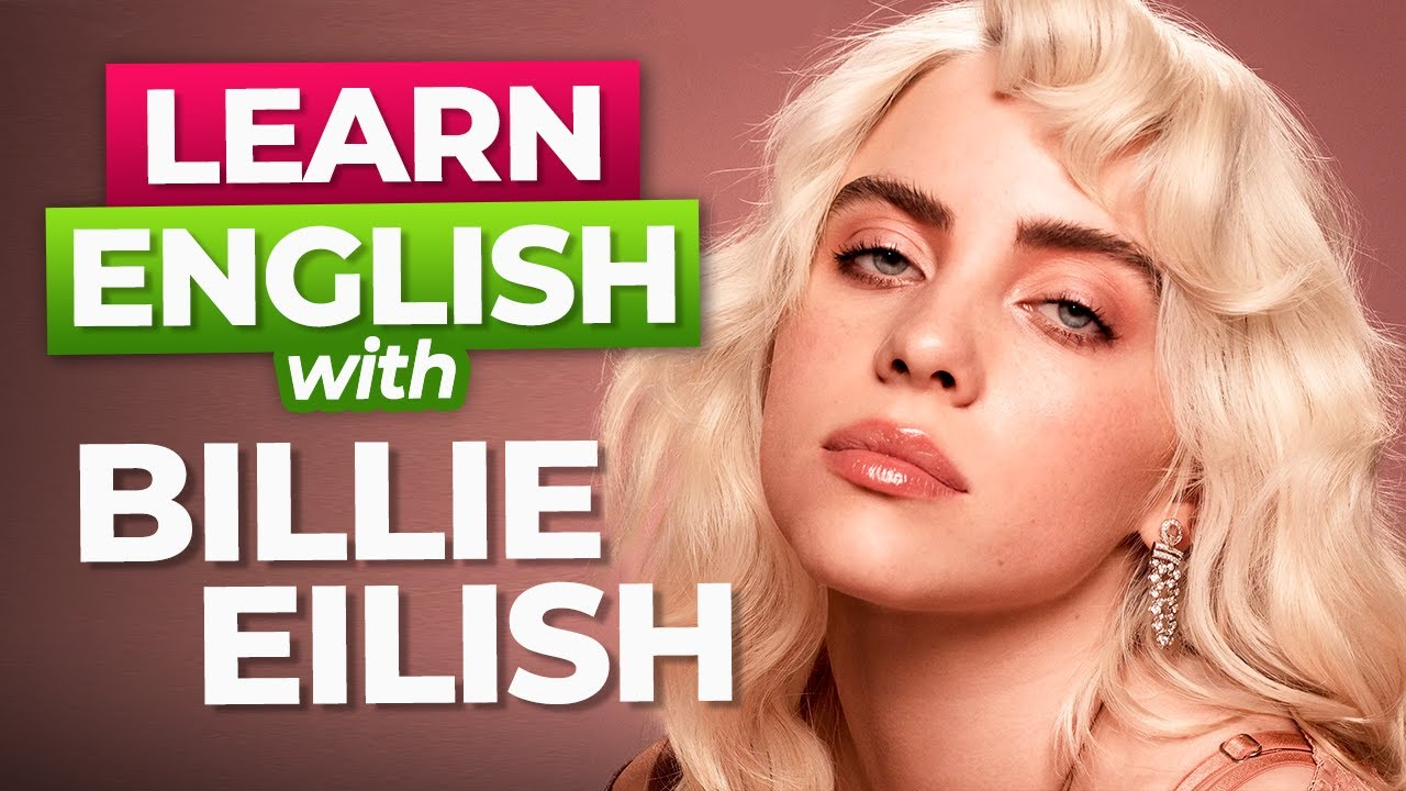 Download Learn English With Billie Eilish
