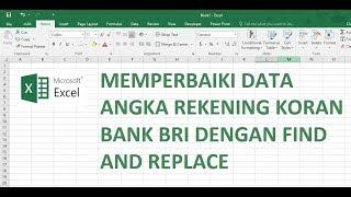 Perbaiki Data Angka Rupiah Rekening Koran Bank Bri Dengan Microsoft Excel Youtube