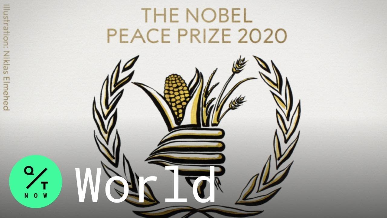 Nobel Peace Prize: U.N. World Food Program Wins 2020 Award