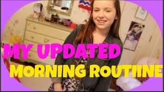 My Updated Morning Routine!!