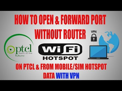 How to FORWARD PORT without router 1000% Working  (PTCL/HOTSPOT)