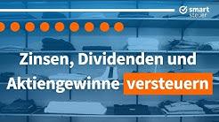 Zinsen, Dividenden und Aktiengewinne versteuern | Steuern auf Dividenden Zinsen und Aktien