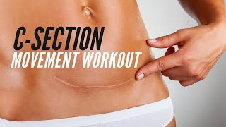 Post C Section Workout (GENTLE MOVEMENT WORKOUT)