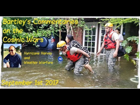 Bartley's Commentaries on the Cosmic Wars September 1st 2017 1/2
