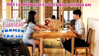 Muôn Kiểu Làm Dâu -Trailer Tập 101 |Phim Mẹ chồng nàng dâu -  Phim Việt Nam Mới Nhất 2020 - Phim HTV