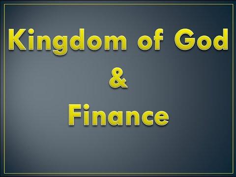 Kingdom of God & Finance - Part 3