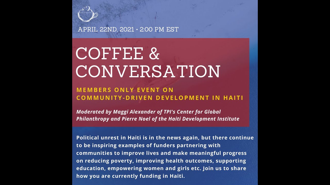 Coffee and Conversation on Community-Driven Development in Haiti