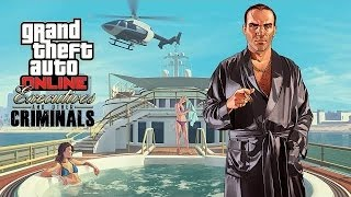 GTA 5 Online | Executives and Other Criminals DLC Trailer