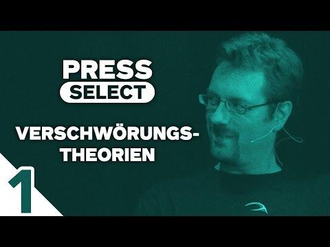 [1/4] Press Select #13 | Thema: Verschwörungstheorien | 07.08.2016