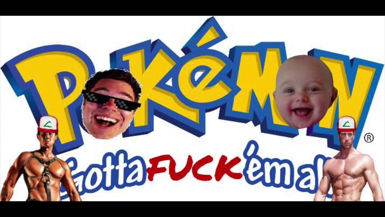 Fuck em all pokemon, nude girls free movies teens