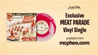 meat parade single archie mcphee