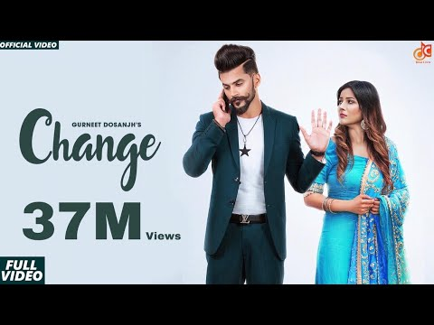 Change | Gurneet Dosanjh | Desi Crew | Narinder Batth | Savio | Latest Punjabi Songs 2018