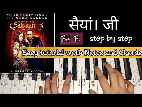saiyaan-ji-|-easy-piano-tutorial-with-notations-and-chords-step-by-step-|-yo-yo-honey-singh,-neha-k