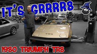 What a GRRRR8 1980 Triumph TR8! DIY gone bad. CAR WIZARD saves owner.