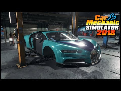 Car Mechanic Simulator 2018 – REBUILDING BUGATTI CHIRON