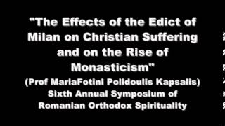The Effects of the Edict of Milan on Christian Suffering and on the Rise of Monasticism