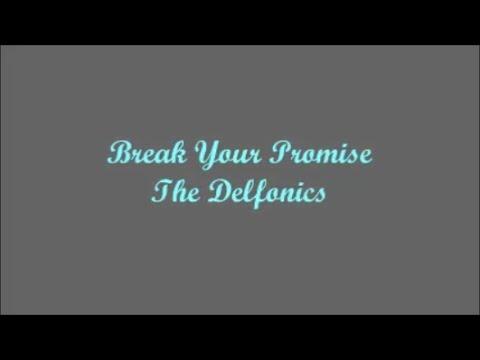 Break Your Promise - The Delfonics (Lyrics - Letra)